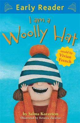 Early Reader: I Am A Woolly Hat by Vivian French
