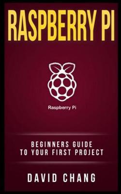 Raspberry Pi by David Chang
