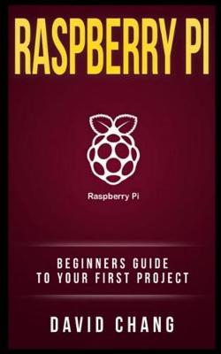 Raspberry Pi by David Chang
