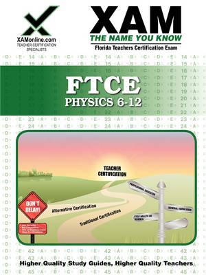Ftce Physics 6-12 Teacher Certification Test Prep Study Guide book