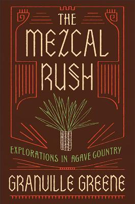Mezcal Rush book