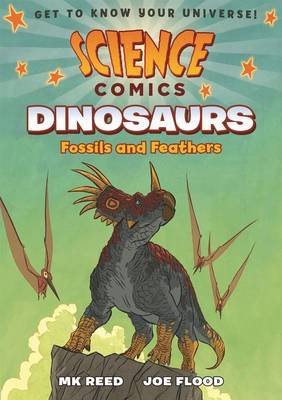 Science Comics: Dinosaurs by MK Reed