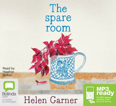 The The Spare Room by Helen Garner
