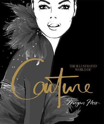 The Illustrated World of Couture book