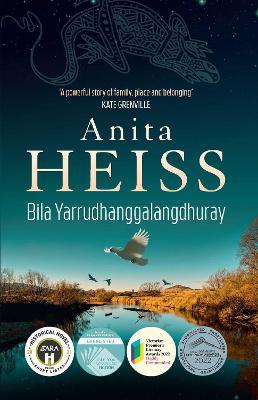 Bila Yarrudhanggalangdhuray: River of Dreams book