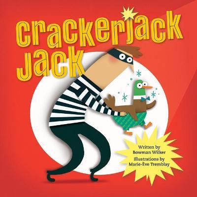 Crackerjack Jack by Bowman Wilker