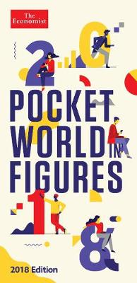 Pocket World in Figures 2018 by The Economist