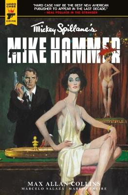 Mickey Spillane's Mike Hammer: The Night I Died by Mickey Spillane
