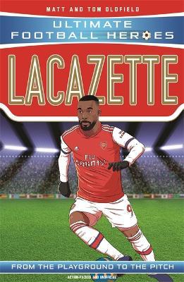 Lacazette by Matt & Tom Oldfield