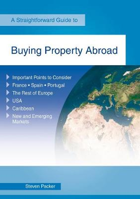Buying A Property Abroad by Steven Packer