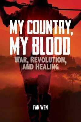 My Country, My Blood: War, Revolution, and Healing book