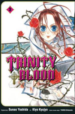 Trinity Blood: v. 3 by Sunao Yoshida