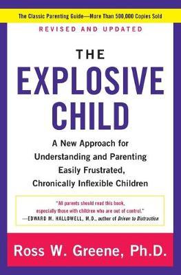 Explosive Child by Ross W. Greene