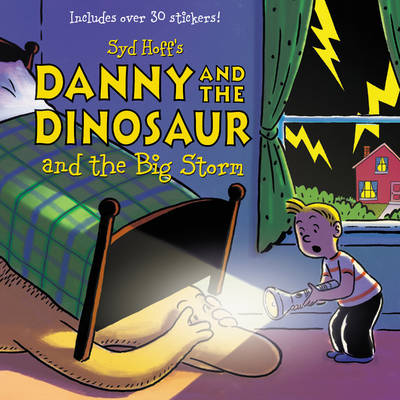 Danny and the Dinosaur and the Big Storm by Syd Hoff