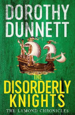 Disorderly Knights by Dorothy Dunnett