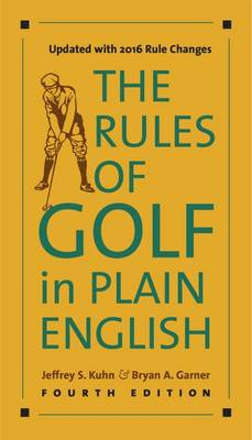 Rules of Golf in Plain English, Fourth Edition by Jeffrey S. Kuhn