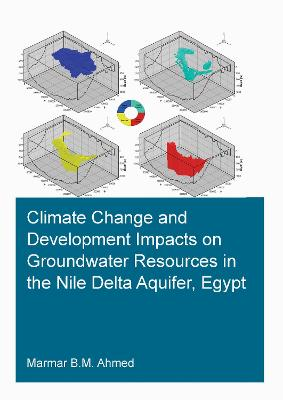 Climate Change and Development Impacts on Groundwater Resources in the Nile Delta Aquifer, Egypt book
