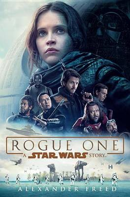 Rogue One: A Star Wars Story book