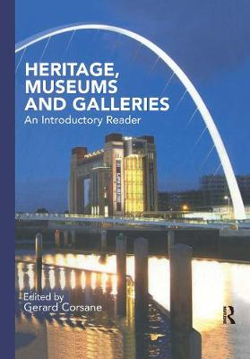 Heritage, Museums and Galleries by Gerard Corsane