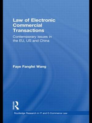 Law of Electronic Commercial Transactions: Contemporary Issues in the EU, US and China book