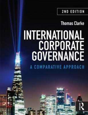International Corporate Governance by Thomas Clarke