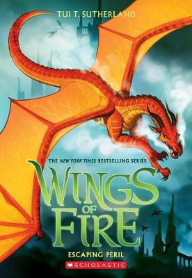 Winds of Fire #8: Escaping Peril by Sutherland,Tui,T