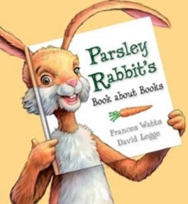 Parsley Rabbit's Book About Books book