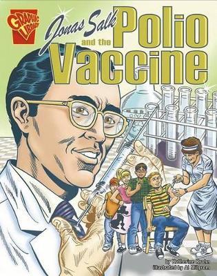 Jonas Salk and the Polio Vaccine book