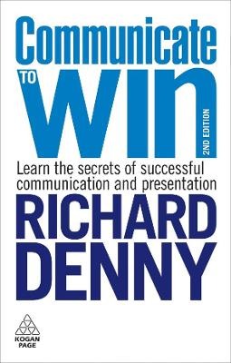 Communicate to Win by Richard Denny
