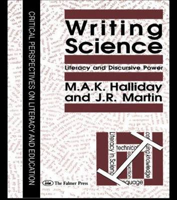 Writing Science by M. A. K. Halliday