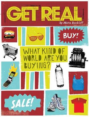 Get Real by Mara Rockliff