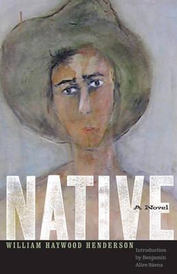 Native by William Haywood Henderson