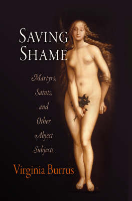 The Sex Lives of Saints by Virginia Burrus