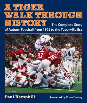 Tiger Walk Through History by Paul Hemphill