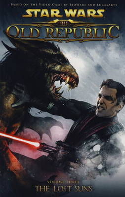 Star Wars - The Old Republic The Lost Suns. Alexander Freed Lost Suns v. 3 by Alexander Freed