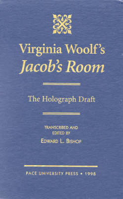 Virginia Woolf's Jacob's Room by Edward L Bishop