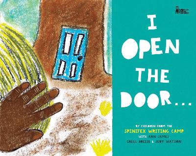I Open the Door... by Gregg Dreise