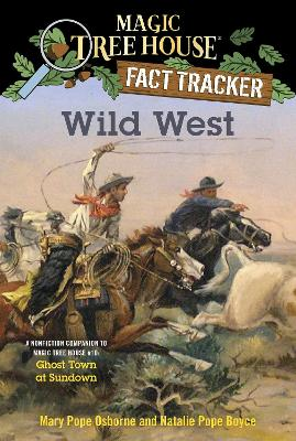 Wild West by Mary Pope Osborne