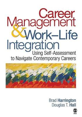 Career Management & Work-Life Integration by Brad Harrington