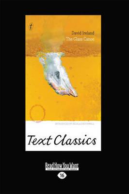 The Glass Canoe: Text Classics by David Ireland