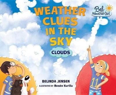 Weather Clues in the Sky by Belinda Jensen