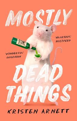 Mostly Dead Things book