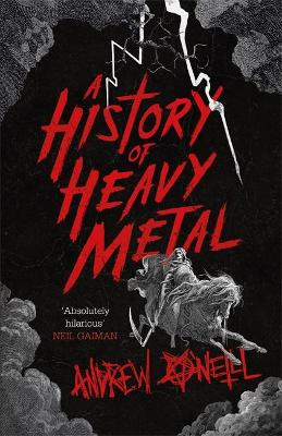 A History of Heavy Metal by Andrew O'Neill