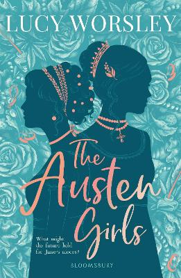The Austen Girls by Lucy Worsley