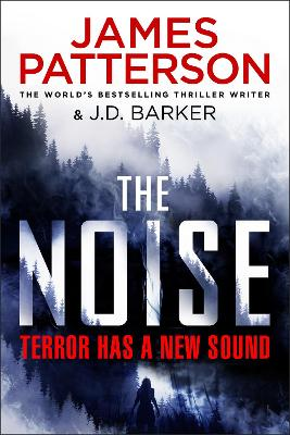 The Noise by James Patterson