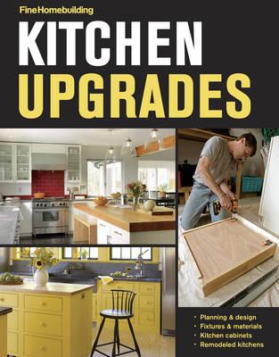 Kitchen Upgrades by Fine Homebuilding
