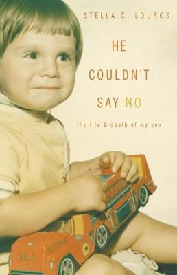 He Couldn't Say No by Stella C Louros