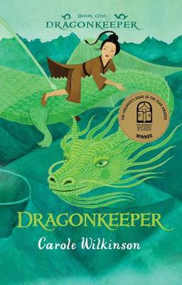 Dragonkeeper 1 by Carole Wilkinson