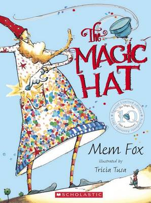Magic Hat 10th Anniversay Edition by Mem Fox