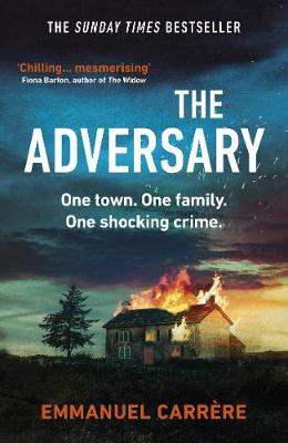 The Adversary by Emmanuel Carrere